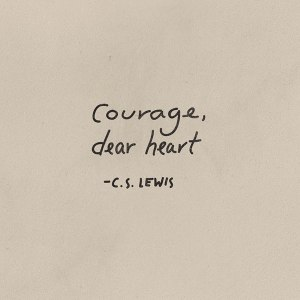 courage-dear-heart